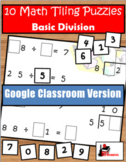 Division Facts Tiling Puzzles - Google Classroom Version -