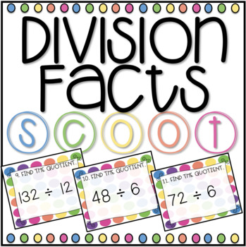 Division Facts *Up to 12* SCOOT! Game, Task Cards or Assessment
