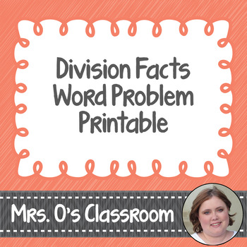 Division Facts Word Problems Worksheet/Printable with Answer Key