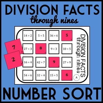 Division Facts through 9's Number Sort, Matching Game- Includes 10 Versions!