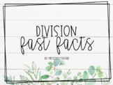 Division Fast Facts