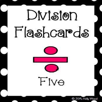 Division Flashcards - Divisor Focus: Five