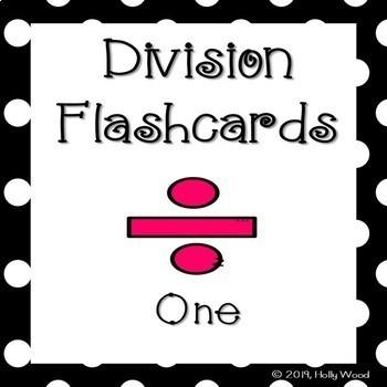 Division Flashcards - Divisor Focus: One