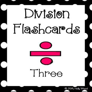 Division Flashcards - Divisor Focus: Three