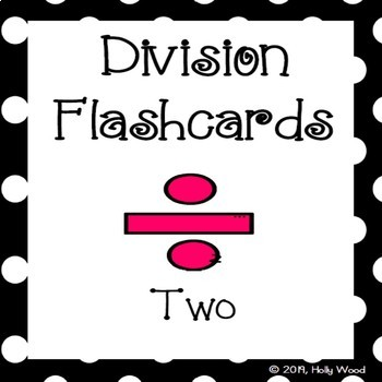 Division Flashcards - Divisor Focus: Two