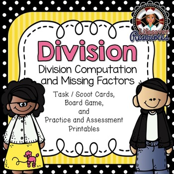 Division Game and Printables Computation and Missing Factors