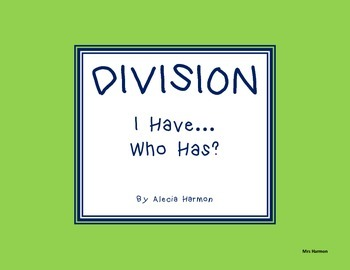 Division- I have...who has?