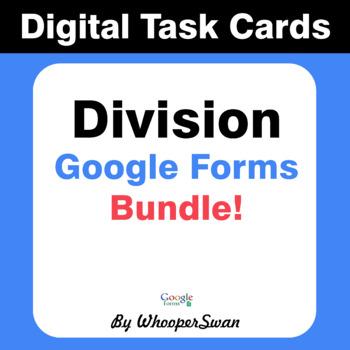 Division - Interactive Digital Task Cards - Google Forms [Bundle]