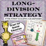 Long Division Strategy: For Struggling Learners