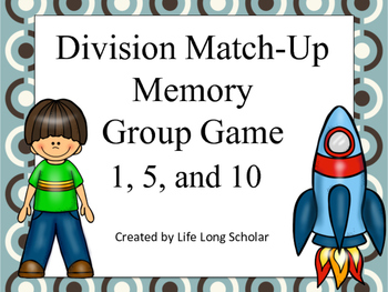 Division Match Up Memory Game 1,5,10