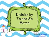 Division Match (by 7's and 8's)