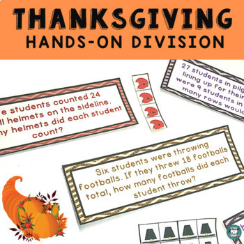 Division Math Center Thanksgiving Theme Hands-On with Manipulatives