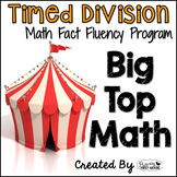 """Division Math Facts Timed Tests- """"Big Top Math"""""""