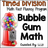"Division Math Facts Timed Tests- ""Bubble Gum Math"""