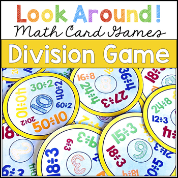 DIVISION GAME   Look Around! Math Game for Division Practice