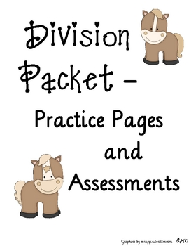 Division Math Packet, Practice and Assessments