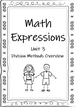 Math Expressions Grade 4 Unit 3 Division Methods