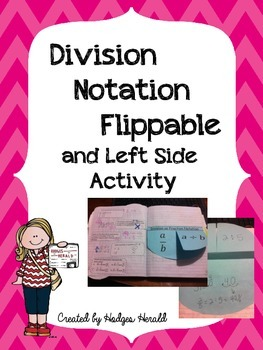 Division Notation Flippable and Left Side Activity