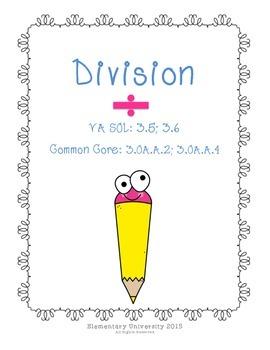 Division Packet SOL 3.5;3.6 & CCSS 3.O.A.A.2; 3.0.A.A.4