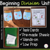 Beginning Division Unit - Elementary and Special Ed