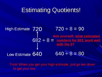 Division Patterns and Estimation