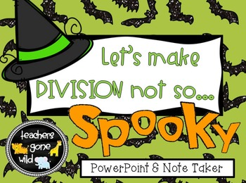 Division PowerPoint & Note Taker (using arrays, inverse operation, area model)
