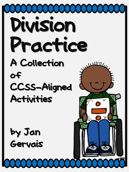 Division Practice CCSS-Aligned Activities