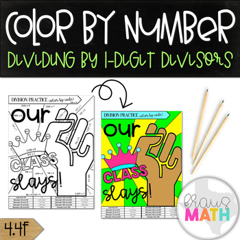 """Division Practice Color by Number: """"Our Class SLAYS!"""" (Grade 4)"""