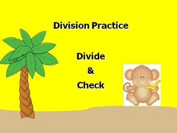 Division Practice: Divide & Check by Multiplying