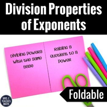 Division Properties of Exponents Foldable