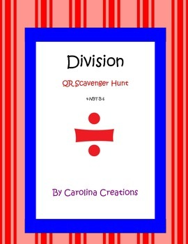 Division QR Code Scavenger Hunt Fourth Grade Common Core M