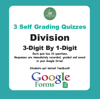 Division Quiz - 3-Digit By 1-Digit (Google Forms)