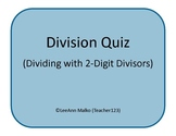 Division Quiz - Dividing by 2-Digit Divisors
