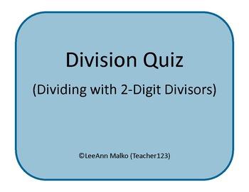 Division Quiz - Dividing by 2-Digit Divisors