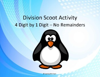 Division Scoot Activity/Task Cards - 4 digit by 1 digit - No Remainders