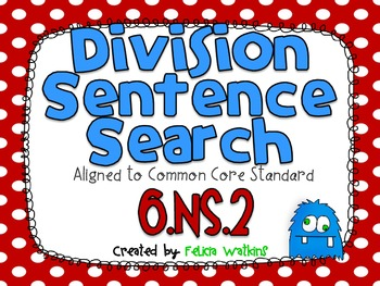 Division Sentence Search **Algined to CCSS 6.NS.2**