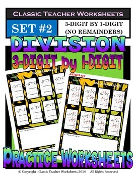 Division 3-Digit by 1-Digit (Set #2) - No Remainders -Grades 5-6 (5th-6th Grade)