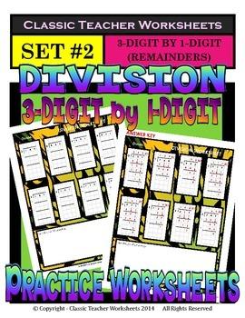 Division 3-Digit by 1-Digit (Set #2) - Remainders - Grades