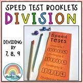 Division Speed Test Booklet - Dividing by 7, 8, 9