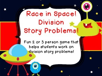 Division Story Problems Common Core Race in Space Center Game 2 or 3 person