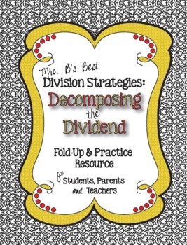 Division Strategies:  Decomposing the Dividend Strategy Foldable & Practice