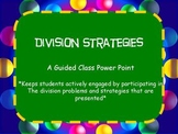 Division Strategies Powerpoint with Graphic Organizers
