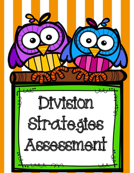 Division Strategies Quick Assessment