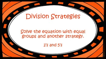 Division Strategies Worksheet 2's and 5's