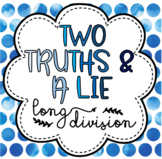 Division Task Cards: 2 Truths & A Lie
