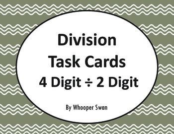 Division Task Cards: 4 Digit ÷ 2 Digit