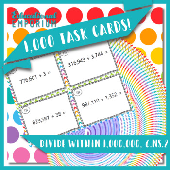 Division Task Cards, Divide within 1,000,000, 6.NS.2