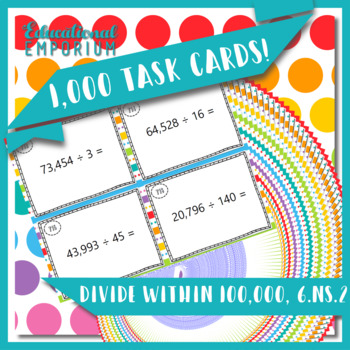 Division Task Cards, Divide within 100,000, 6.NS.2