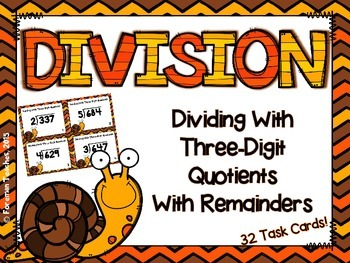 Division Task Cards - Dividing With Three-Digit Quotients