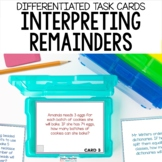Interpreting Remainders Task Cards - Division Word Problems - Differentiated